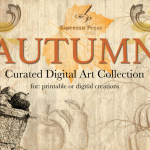 Autumn Curated Digital Art Collection