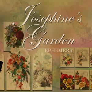 Josephine's Garden Ephemera