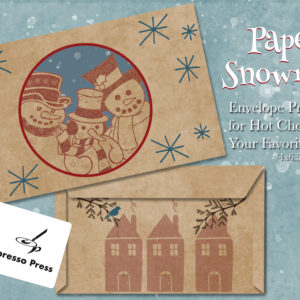 Paper Snowmen Hot Chocolate Envelope Printable